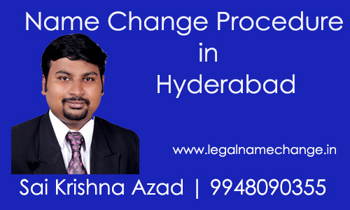 Name Change Procedure in Hyderabad